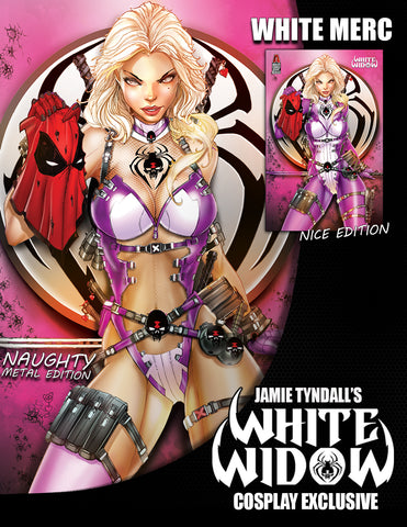 WHITE WIDOW #3 JAMIE TYNDALL COSPLAY WHITE MERC METAL EXCLUSIVE ( WITH BONUS )