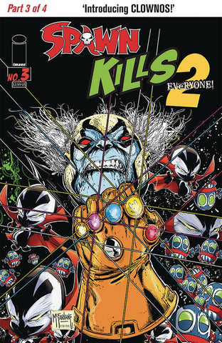 SPAWN KILLS EVERYONE TOO #3 (OF 4) CVR A MCFARLANE