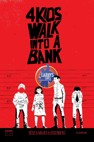 4 KIDS WALK INTO A BANK #1 LARRY'S EXCLUSIVE