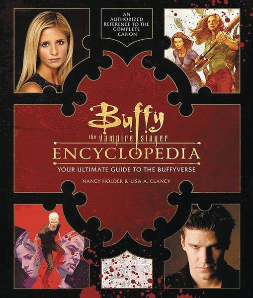 BUFFY VAMPIRE SLAYER ENCYCLOPEDIA ULT GT BUFFYVERSE HC (C: 0