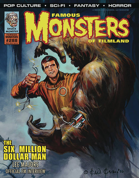 FAMOUS MONSTERS OF FILMLAND #288 SIX MILLION DOLLAR MAN VAR