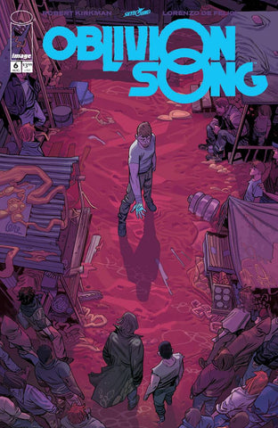 OBLIVION SONG BY KIRKMAN & DE FELICI #6 (MR)