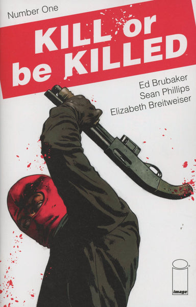 KILL OR BE KILLED #1 2ND PTG
