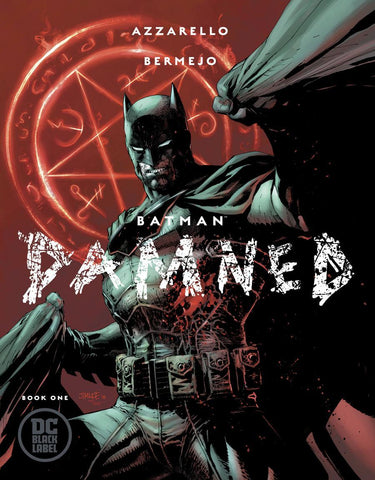 BATMAN DAMNED #1 DF AZZARELLO SGN