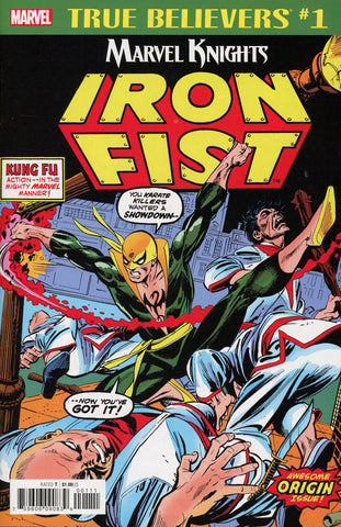 TRUE BELIEVERS IRON FIST BY THOMAS & KANE #1