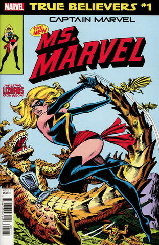 TRUE BELIEVERS CAPTAIN MARVEL NEW MS MARVEL #1