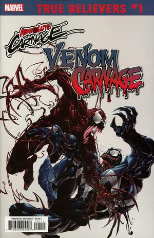 TRUE BELIEVERS ABSOLUTE CARNAGE VENOM VS CARNAGE #1