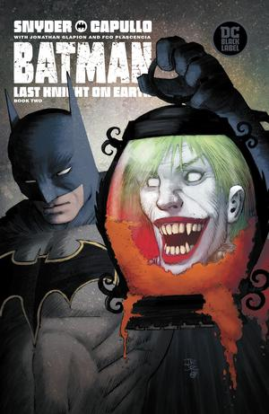 BATMAN LAST KNIGHT ON EARTH #2 (OF 3) VAR ED