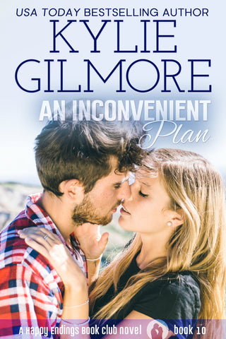 Signed Paperback of An Inconvenient Plan by Kylie Gilmore