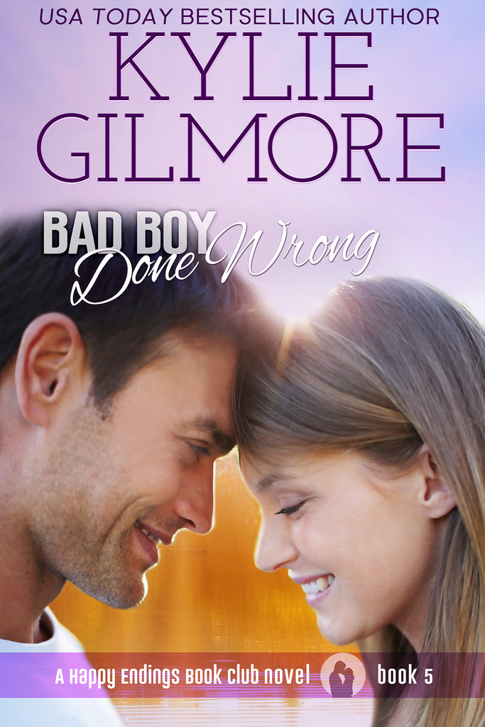 Signed Paperback of Bad Boy Done Wrong by Kylie Gilmore
