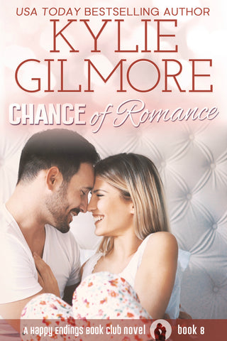 Signed Paperback of Chance of Romance by Kylie Gilmore