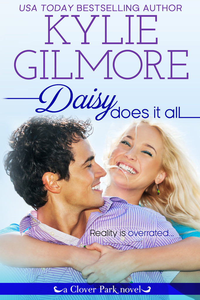 Daisy Does It All by Kylie Gilmore