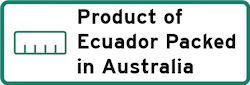 Product of Ecuador packed in Australia
