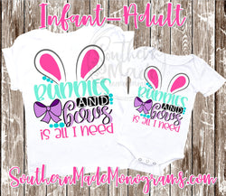 Bunnies And Bows Is All I Need - Infant-Adult - Choose Color Shirt - Comes In A Tee, Tank or Raglan