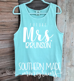 Future Mrs - Customize your name - Engagment Tank - Unisex or Womens Fit - Choose All Colors