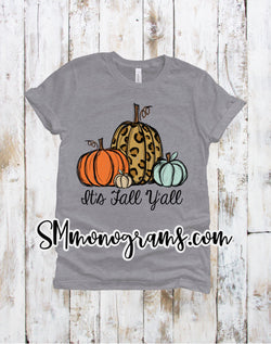It's Fall Y'all Pumpkins -Kids-Adults - Short or Long Sleeve - Choose all colors