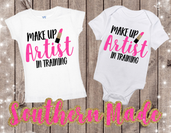 Makeup Artist in Training // Toddler Tee or Oneise // Short or Long Sleeve