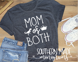 Mom Of Both - Short or Long Sleeve