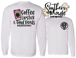 Coffee Lipstick & Good Deals  -  Black Friday Shirt - Short or Long Sleeve