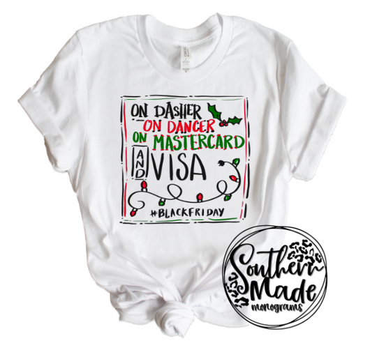 On Dasher, On Dancer, On Mastercard And Visa - Black Friday Shirt