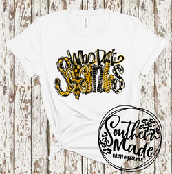 Who Dat Saints - All Styles & Sizes