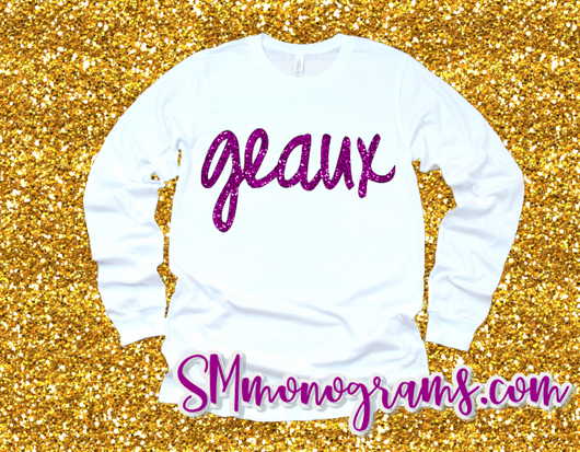 Geaux - Choose Colors - Tank or Short/Long Sleeve
