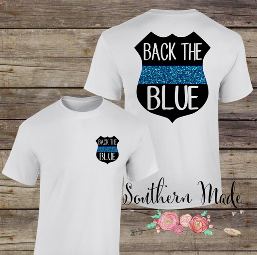 Back the Blue - Support the police - Thin Blue Line Shirt - Short or Long Sleeve