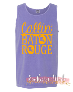 Callin' Baton Rouge Tank - Comfort Colors or Gildan