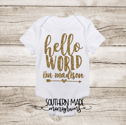 Hello World I'm --- Personalized for free! // Short or Long Sleeve