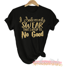 Solemnly swear that I am up to no good Shirt - Harry Potter Shirt - Gildan or Comfort Colors - Choose your own colors