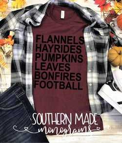 Flannels Hayrides Pumpkins Leaves Bonfires Football- Short or Long Sleeve - Choose all colors