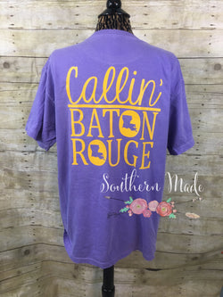 Callin' Baton Rouge Tshirt - Comfort Colors or Gildan