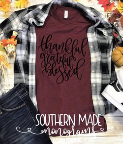 Thankful Grateful and Blessed - Short or Long Sleeve - Choose all colors