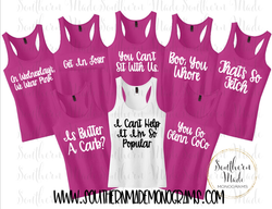 Mean Girls Bachelorette Trip Tanks - Choose Colors & Sayings