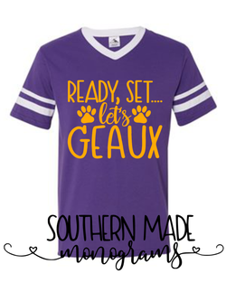 Ready Set Let's Geaux - Football Spirit Jersey Shirt