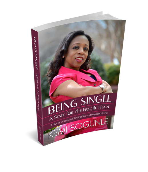 Being Single: A State for the Fragile Heart by Kemi Sogunle