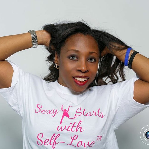 Sexy Starts with Self-Love® T-shirt by Kemi Sogunle