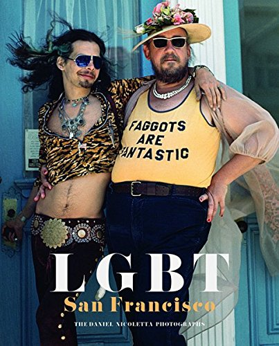 LGBT San Francisco by Daniel Nicoletta