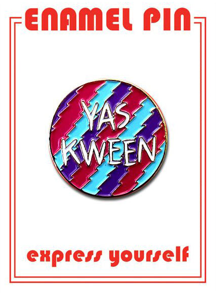 Yas Kween Pin By The Found