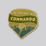 Gaypin' Enamel Pin: Going Commando