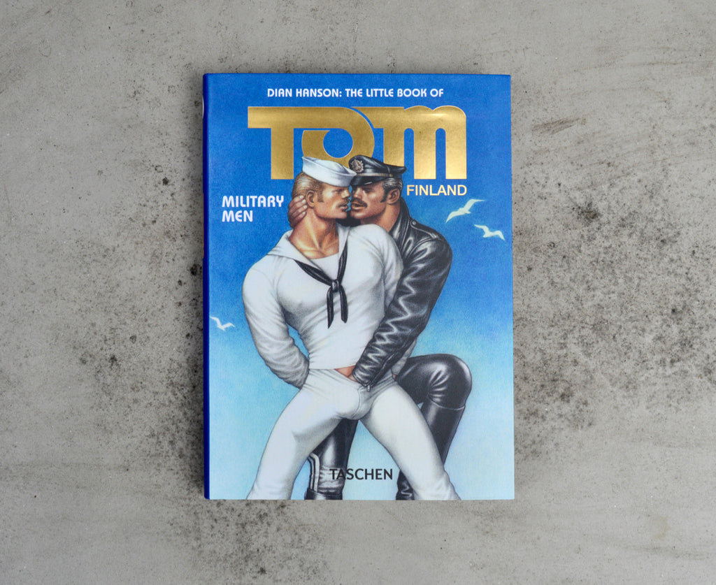 The Little Book of Tom of Finland : Military Men