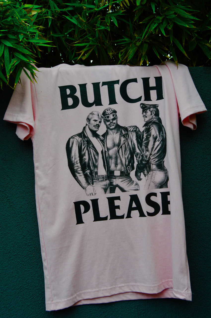 "Tom of Finland ""Butch Please"" T-Shirt"