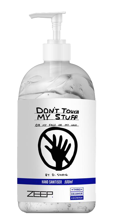 Don't Touch My Stuff Hand Sanitizer 500ml x David Shrigley