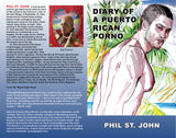 Diary of a Puerto Rican Porno by Phil St. John