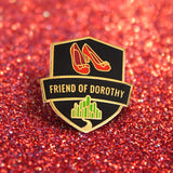 GAYPIN' ENAMEL PIN: FRIEND OF DOROTHY