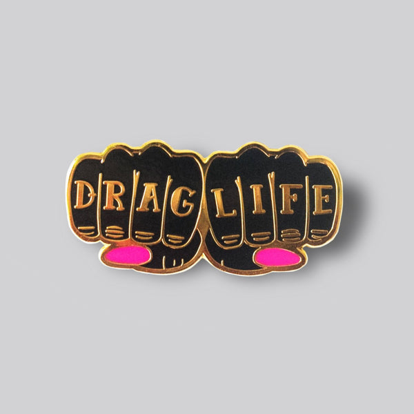 Drag Life Pin by Gaypin'