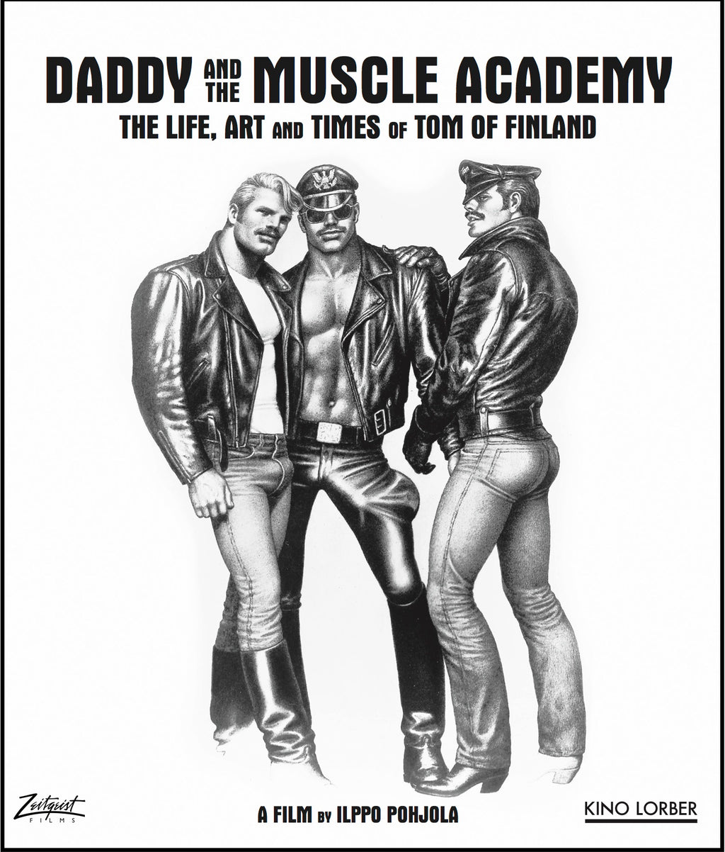 TOM OF FINLAND: DADDY AND THE MUSCLE ACADEMY DOCUMENTARY
