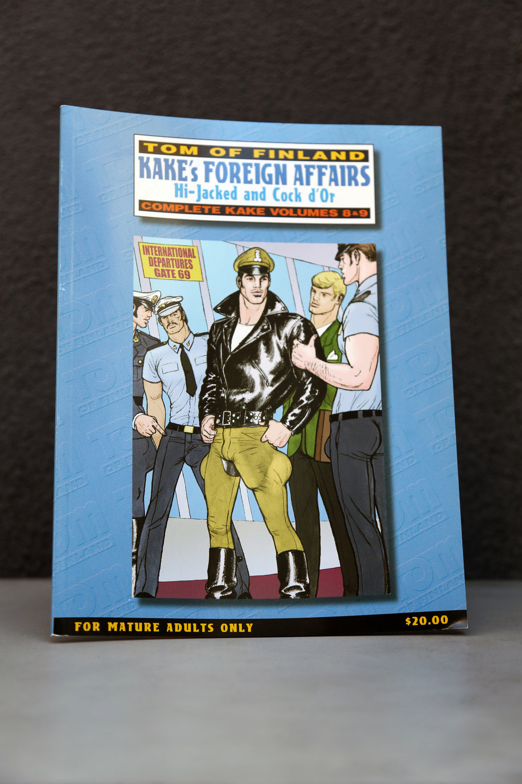 Tom of Finland Kake's Foreign Affairs: Hi-Jacked and Cock d'Or