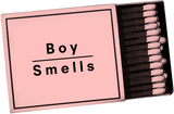 Matches by Boy Smells
