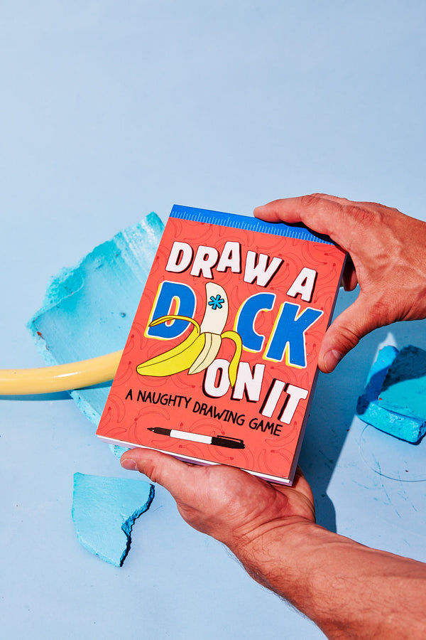 Draw a Dick on It: A Naughty Drawing Game